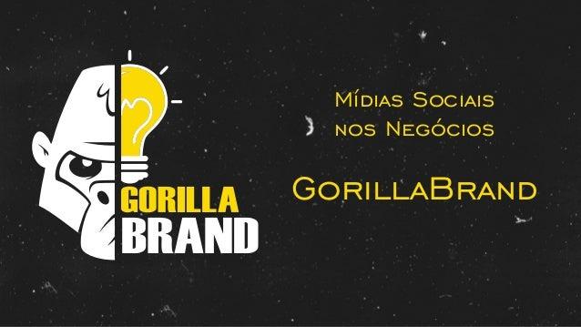 BRAND Mídias Sociais nos Negócios GorillaBrand