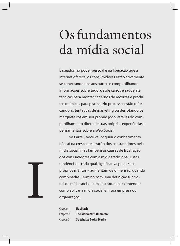 Os fundamentos    da mídia social    Baseados no poder pessoal e na liberação que a    Internet oferece, os consumidores e...