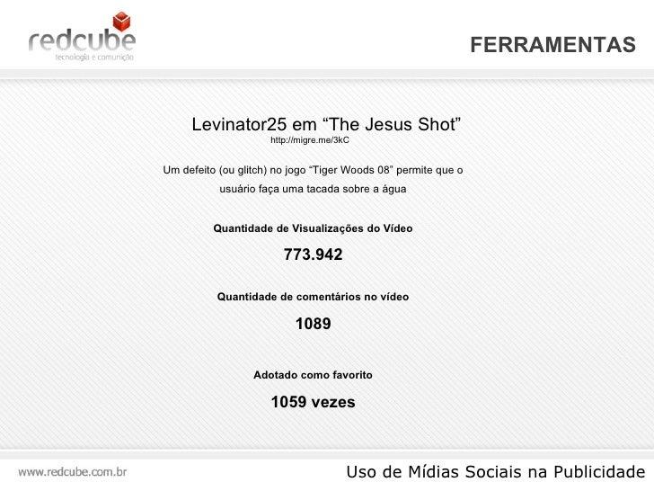 """FERRAMENTAS Uso de Mídias Sociais na Publicidade Levinator25 em """"The Jesus Shot"""" Um defeito (ou glitch) no jogo """"Tiger Woo..."""