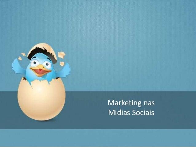 Marketing nasMidias Sociais