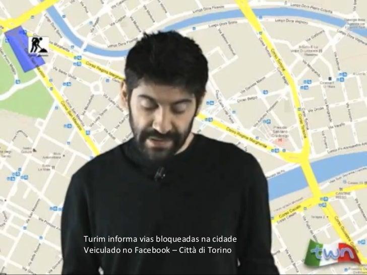 Turim informa vias bloqueadas na cidade Veiculado no Facebook – Città di Torino