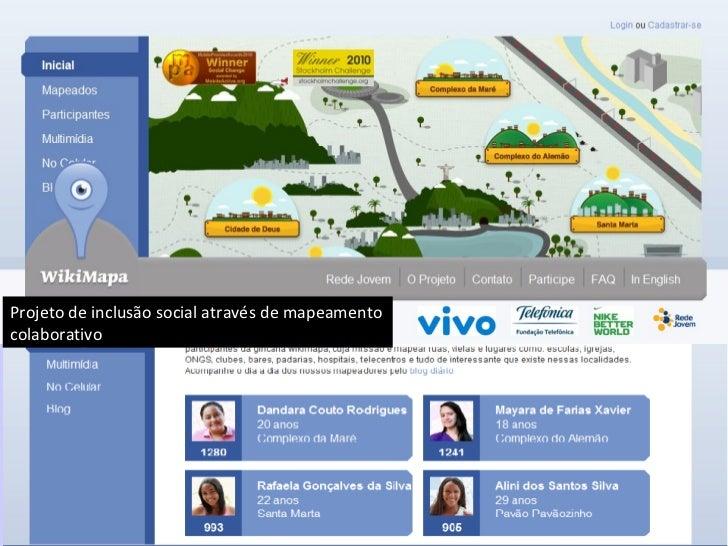 Projeto de inclusão social através de mapeamento colaborativo