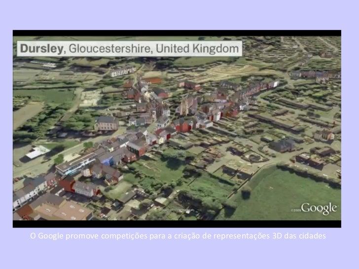O Google promove competições para a criação de representações 3D das cidades