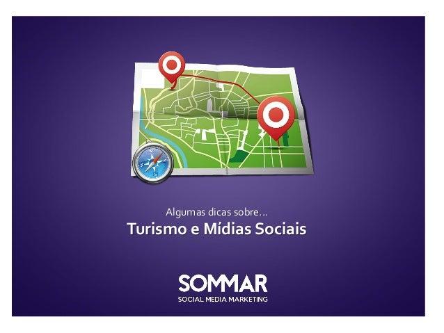 Algumas dicas sobre...Turismo e Mídias Sociais