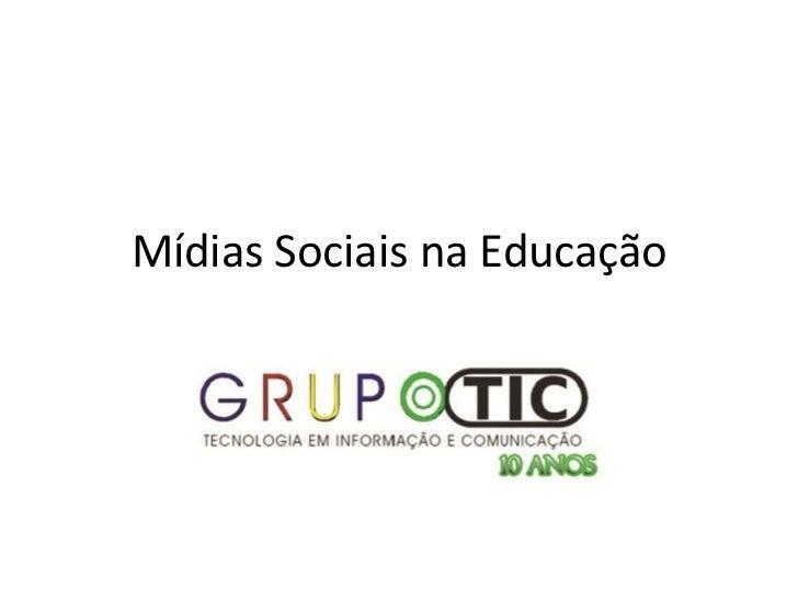 Mídias Sociais na Educação