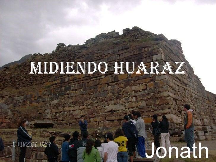 Midiendo Huaraz Jonathan Vega