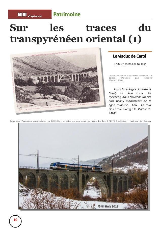 MIIDII Express M D Express  Patrimoine  Sur les traces du transpyrénéen oriental (1) Le viaduc de Carol Texte et photos de...