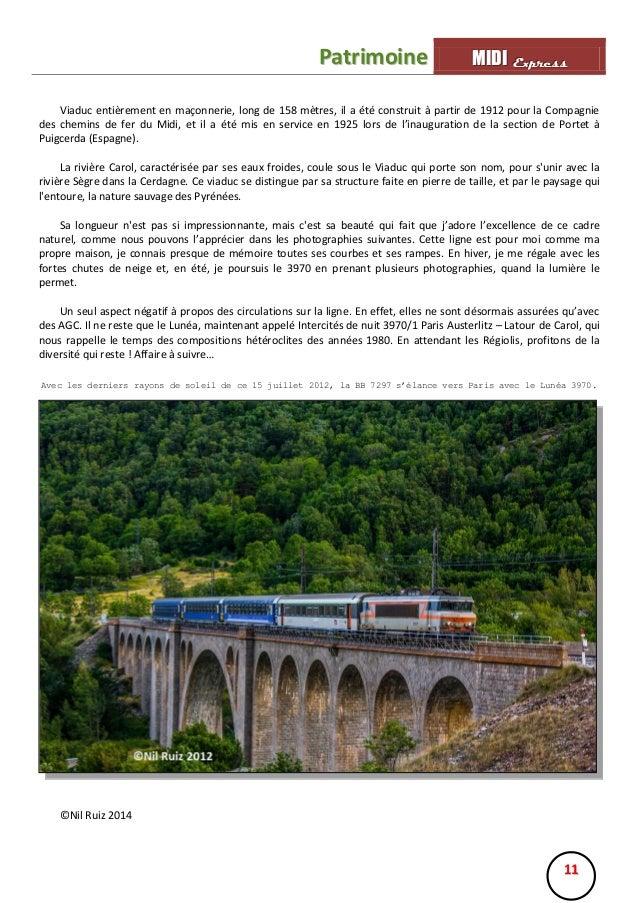 Patrimoine  MIIDII Express M D Express  Viaduc entièrement en maçonnerie, long de 158 mètres, il a été construit à partir ...