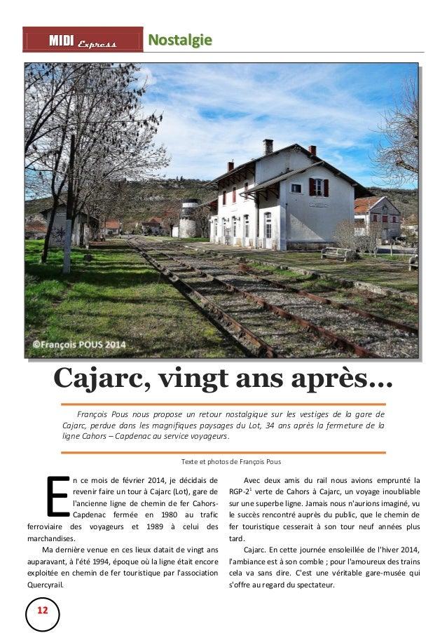 MIIDII Express M D Express  Nostalgie  Cajarc, vingt ans après… François Pous nous propose un retour nostalgique sur les v...