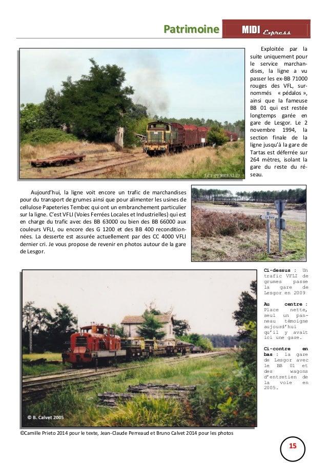 Patrimoine  MIIDII Express M D Express Exploitée par la suite uniquement pour le service marchandises, la ligne a vu passe...