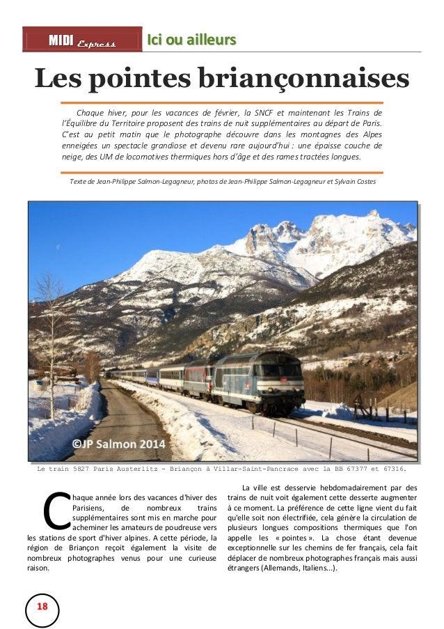 MIIDII Express M D Express  Ici ou ailleurs  Les pointes briançonnaises Chaque hiver, pour les vacances de février, la SNC...