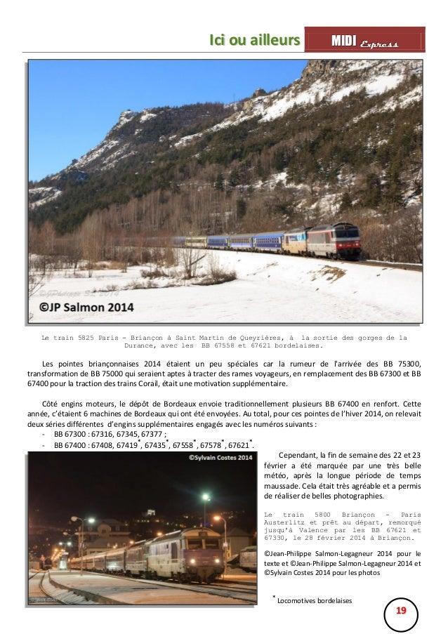 Ici ou ailleurs  MIIDII Express M D Express  Le train 5825 Paris - Briançon à Saint Martin de Queyrières, à la sortie des ...
