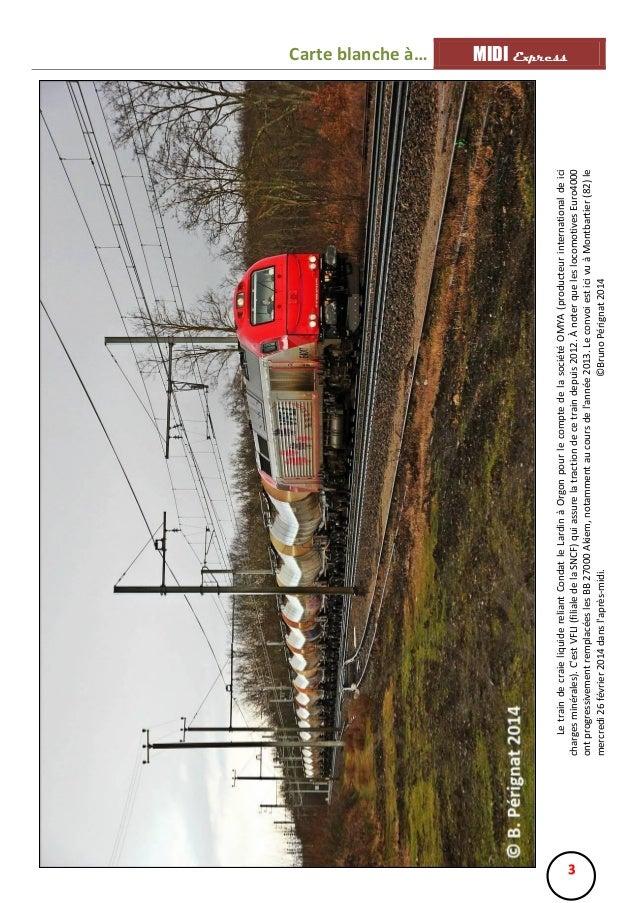 Le train de craie liquide reliant Condat le Lardin à Orgon pour le compte de la société OMYA (producteur international de ...