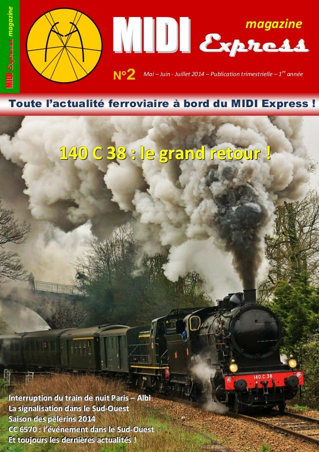 MMIIDDIIEExxpprreessssmagazine MMIIDDII EExxpprreessss magazine Nº2 Mai – Juin - Juillet 2014 – Publication trimestrielle ...
