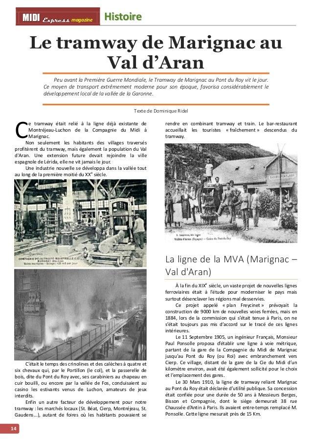 HHiissttooiirree MMMIIIDDDIII EEExxxppprrreeessssss magazine 15 Alors que les travaux de terrassements débutaient en 1911,...