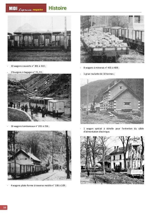 HHiissttooiirree MMMIIIDDDIII EEExxxppprrreeessssss magazine 17 Les gares et haltes Les gares, dont la plupart subsistent ...