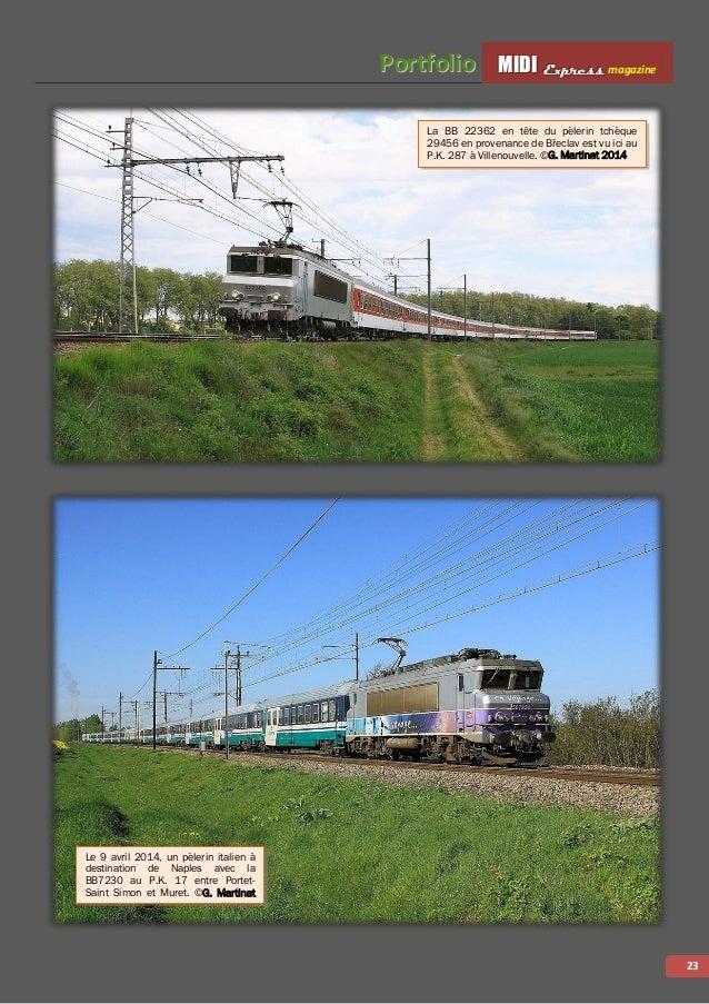 MMMIIIDDDIII EEExxxppprrreeessssss magazine PPoorrttffoolliioo 24 Le 13 avril 2014, la rame TGV Duplex 236 en charge du VV...