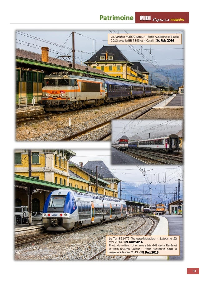 MMMIIIDDDIII EEExxxppprrreeessssss magazine TToouurriissttiiqquuee 34 La 140 C 38 bonne pour le service ! Le chemin de fer...