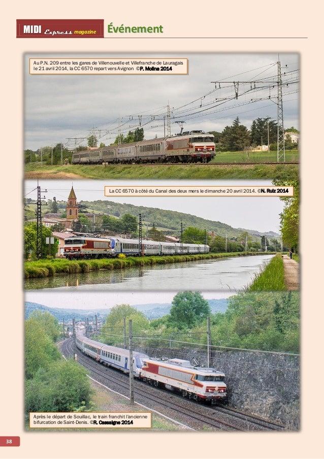 ÉÉvvéénneemmeenntt MMMIIIDDDIII EEExxxppprrreeessssss magazine 39 À grande vitesse, le TEE de l'APPCC 6570 franchit le via...