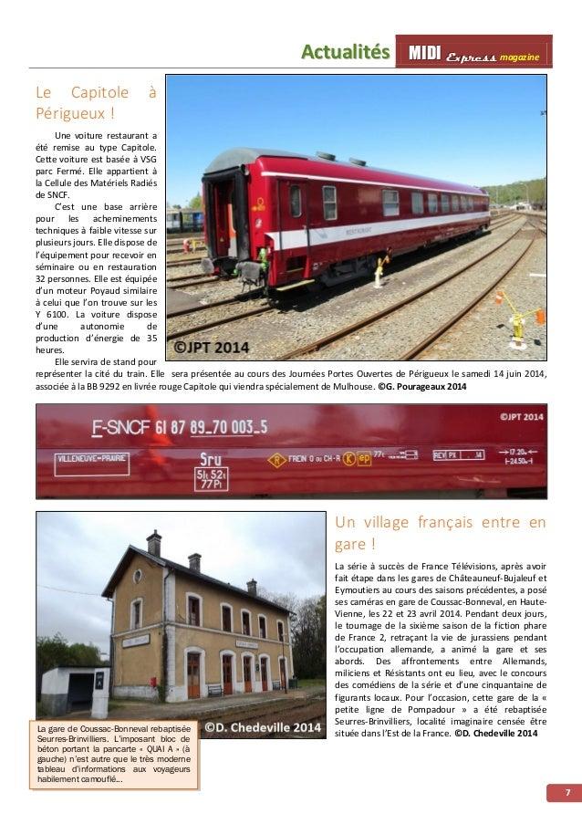 MMMIIIDDDIII EEExxxppprrreeessssss magazine AAccttuuaalliittééss 8 Le Régiolis entre en service commercial sur les relatio...