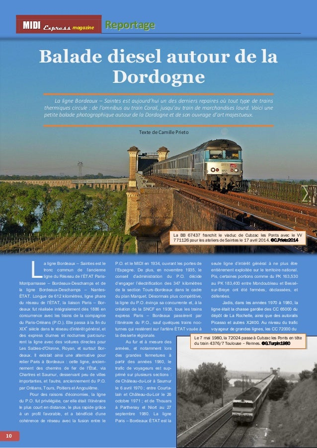 MMI IIDDI II EEx xxpppr rre ees sss ss magazine Reporttage  10  Balade diesel autour de la  Dordogne  La ligne Bordeaux – ...