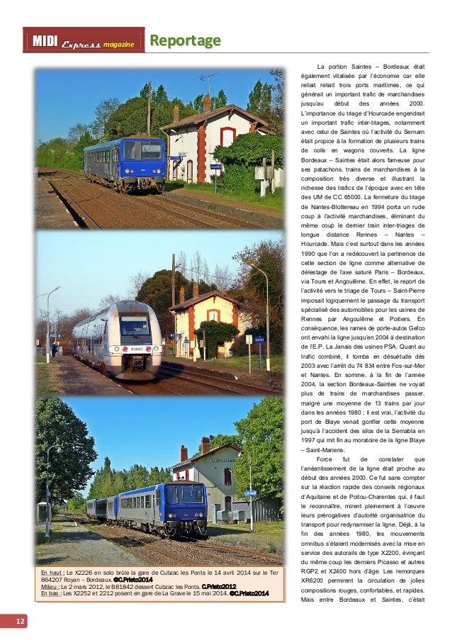 MMI IIDDI II EEx xxpppr rre ees sss ss magazine Reporttage  12  La portion Saintes – Bordeaux était  également vitalisée p...