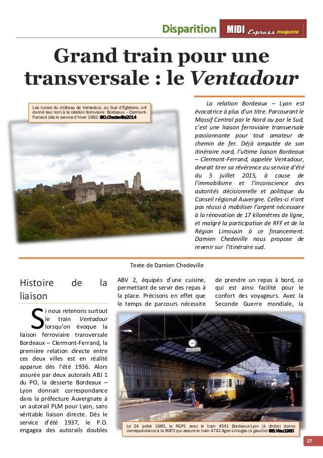 Diispariittiion MMI IIDDI II EEx xxpppr rre ees sss ss magazine  27  Grand train pour une  transversale : le Ventadour  La...