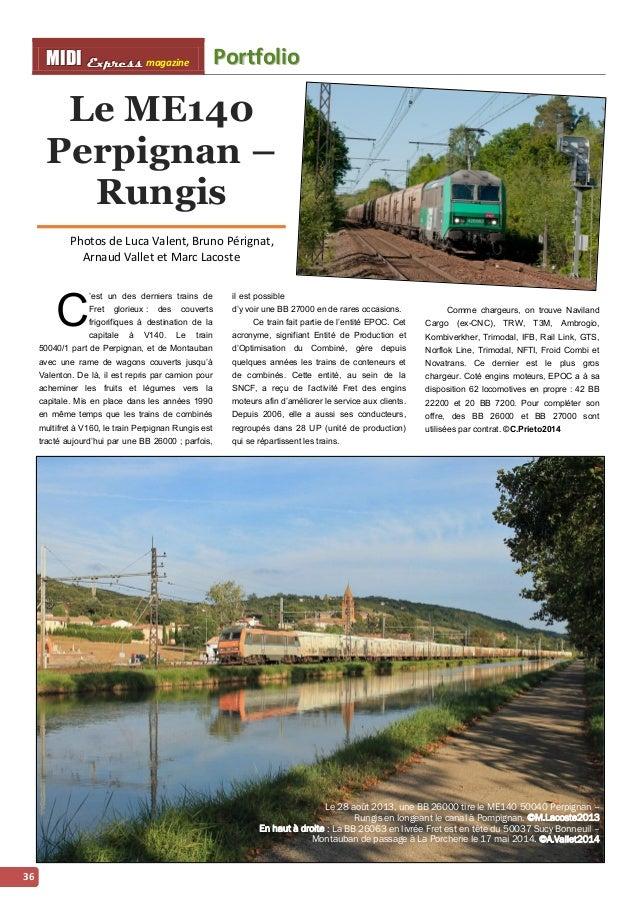 MMI IIDDI II EEx xxpppr rre ees sss ss magazine Porttffolliio  36  Le ME140  Perpignan –  Rungis  Photos de Luca Valent, B...