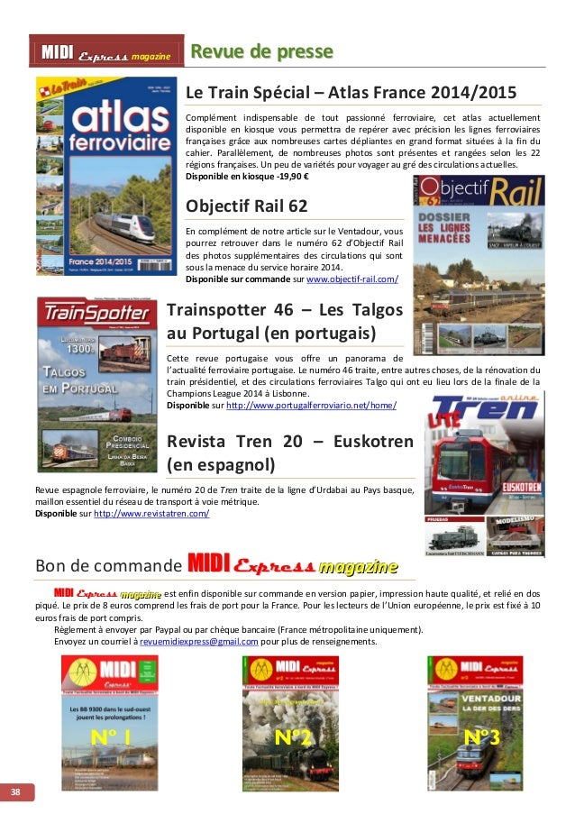 MMI IIDDI II EEx xxpppr rre ees sss ss magazine Revue de presse  38  Le Train Spécial – Atlas France 2014/2015  Complément...