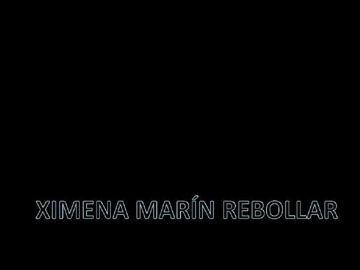 XIMENA MARÍN REBOLLAR<br />