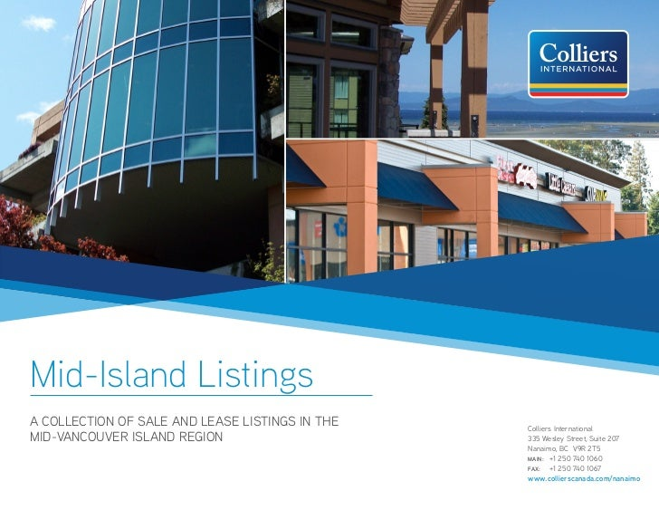Mid-Island ListingsA COLLECTION OF SALE AND LEASE LISTINGS IN THE   Colliers InternationalMID-VANCOUVER ISLAND REGION     ...