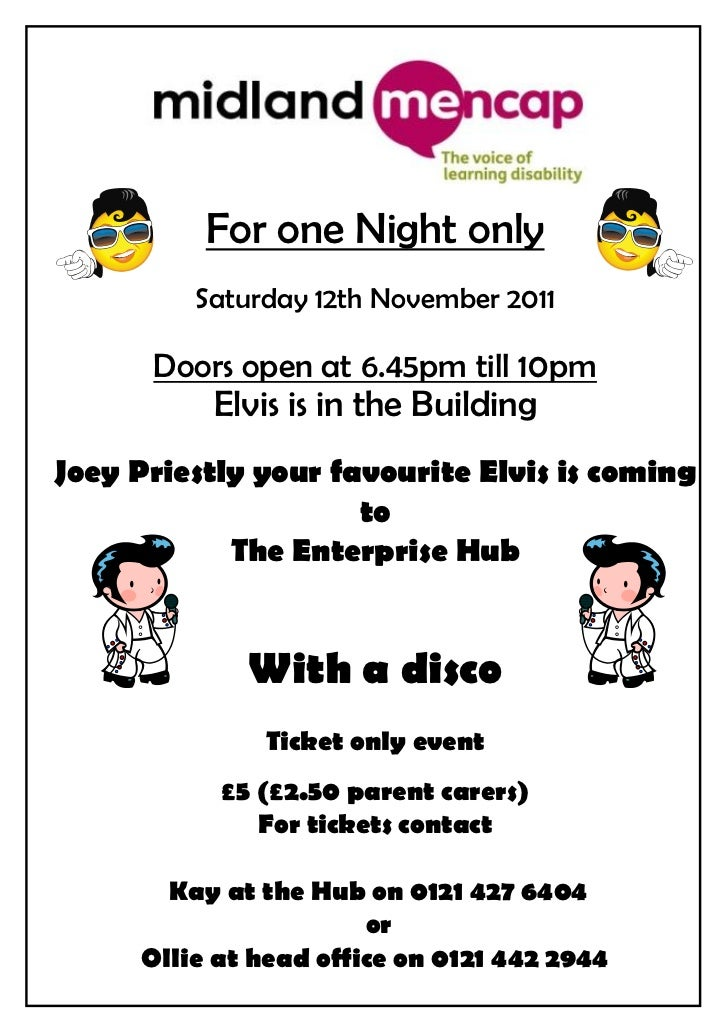 For one Night only         Saturday 12th November 2011      Doors open at 6.45pm till 10pm          Elvis is in the Buildi...