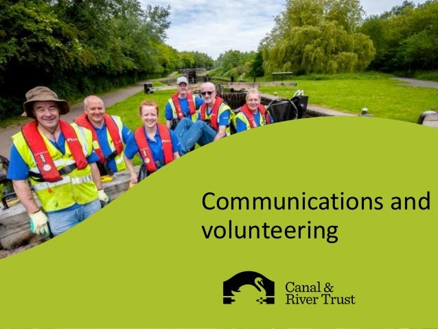Communications and volunteering