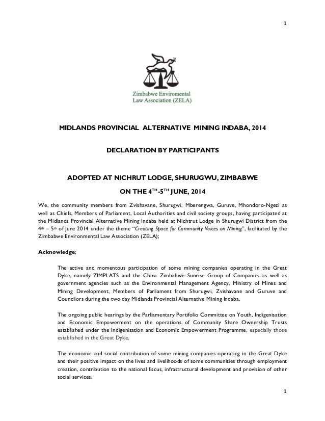 1	    	    1	    	    MIDLANDS PROVINCIAL ALTERNATIVE MINING INDABA, 2014 DECLARATION BY PARTICIPANTS ADOPTED AT NICHRUT L...
