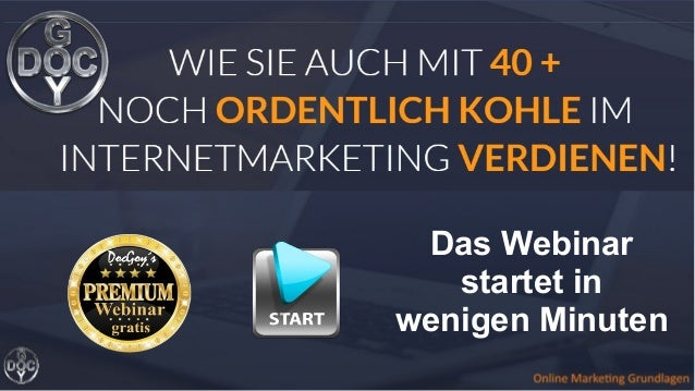 Online-Marketing Grundlagen Das Webinar startet in wenigen Minuten