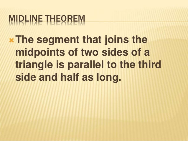 Midline theorem - Mathematics - Geometry Slide 2