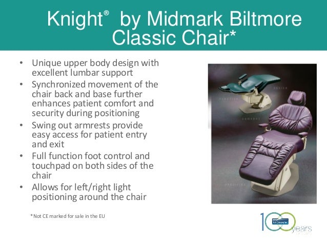 Knight® by Midmark Biltmore Classic Chair* • Unique upper body design with excellent lumbar support • Synchronized movemen...