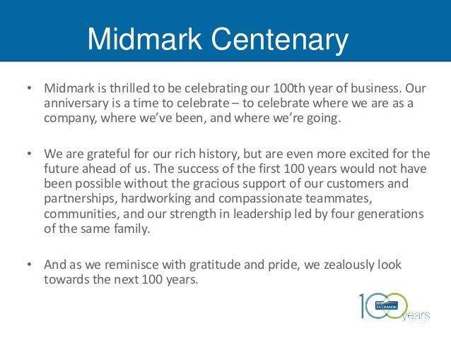 Midmark Centenary • Midmark is thrilled to be celebrating our 100th year of business. Our anniversary is a time to celebra...