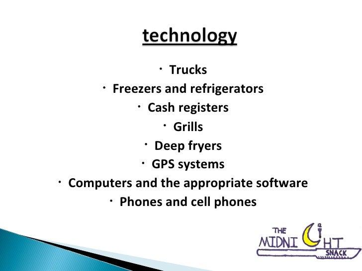 <ul><li>Trucks </li></ul><ul><li>Freezers and refrigerators </li></ul><ul><li>Cash registers </li></ul><ul><li>Grills </li...