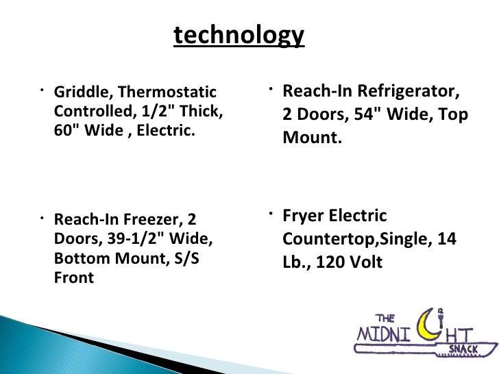 <ul><li>Griddle, Thermostatic Controlled, 1/2&quot; Thick, 60&quot; Wide , Electric. </li></ul><ul><li>Reach-In Freezer, 2...