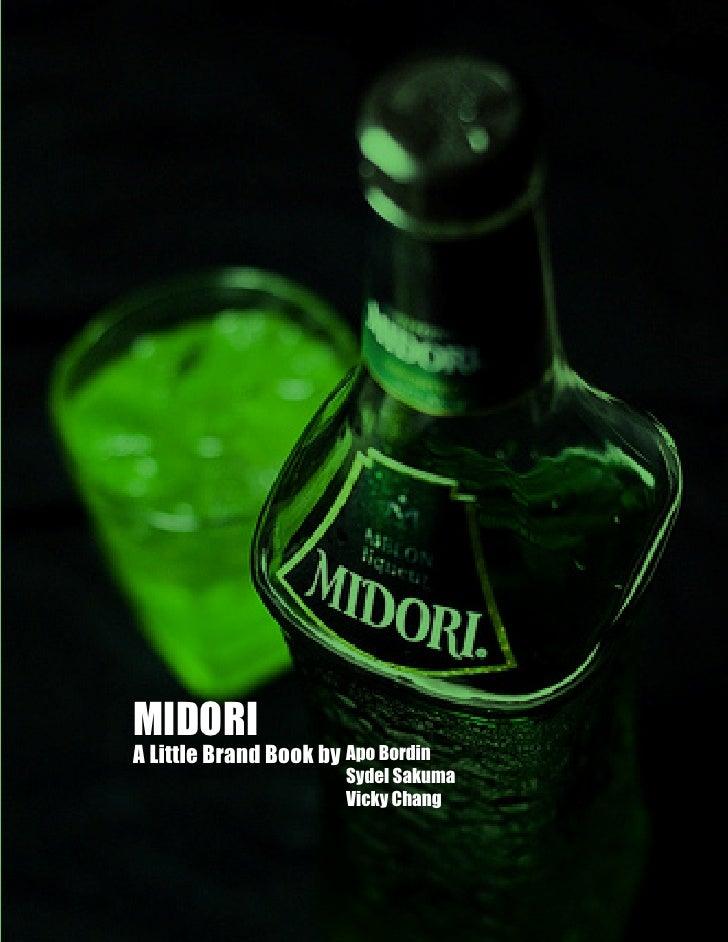 MIDORI A Little Brand Book by Apo Bordin                        Sydel Sakuma                        Vicky Chang