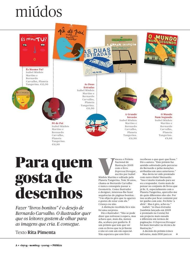 miúdos       És Mesmo Tu?     Isabel Minhós     Martins e     Bernardo     Carvalho, Planeta     Tangerina. €12,50        ...
