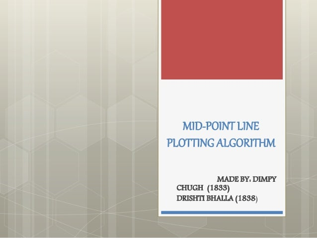 Bresenham Line Drawing Algorithm Derivation : Mid point line algorithm computer graphics