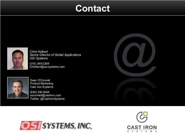 Contact Sean O'Connell Product Marketing Cast Iron Systems (650) 230-8424 soconnell@castiron.com Twitter: @CastIronSystems...