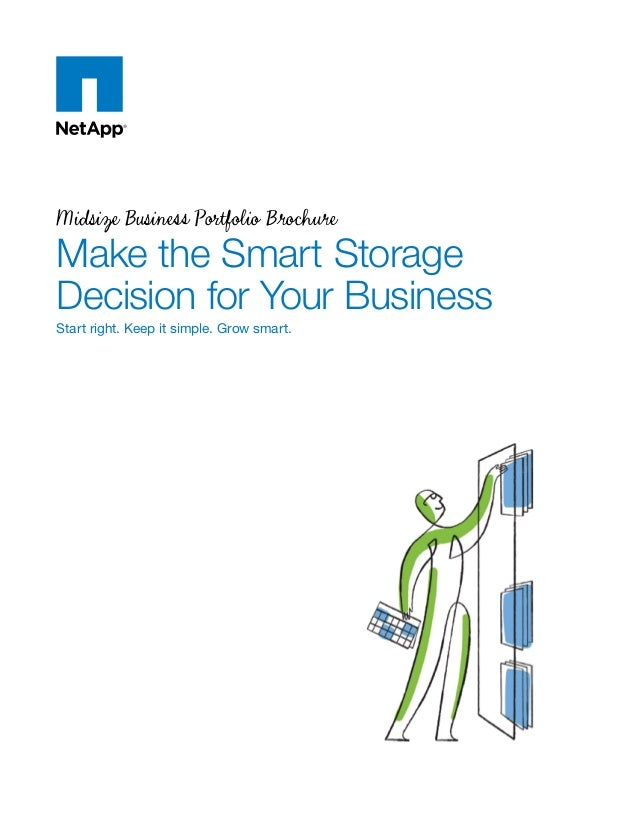 Midsize Business Portfolio Brochure  Make the Smart Storage Decision for Your Business Start right. Keep it simple. Grow s...