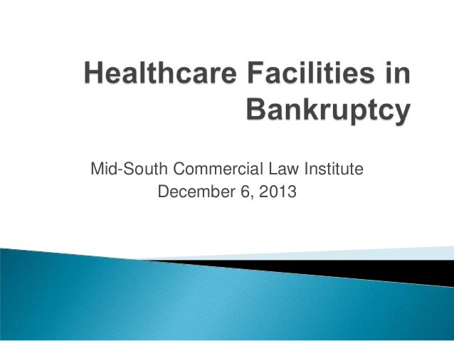 Mid-South Commercial Law Institute December 6, 2013