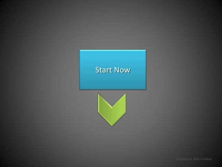 Start Now<br />