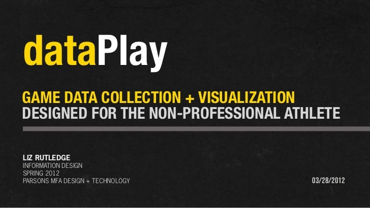 dataPlay: Sports Game Data Collection and Visualization