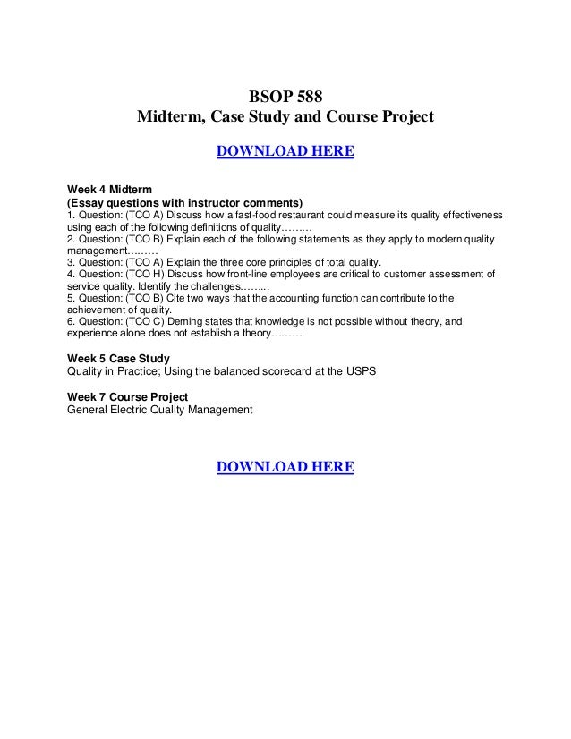 BSOP 588               Midterm, Case Study and Course Project                                DOWNLOAD HEREWeek 4 Midterm(E...