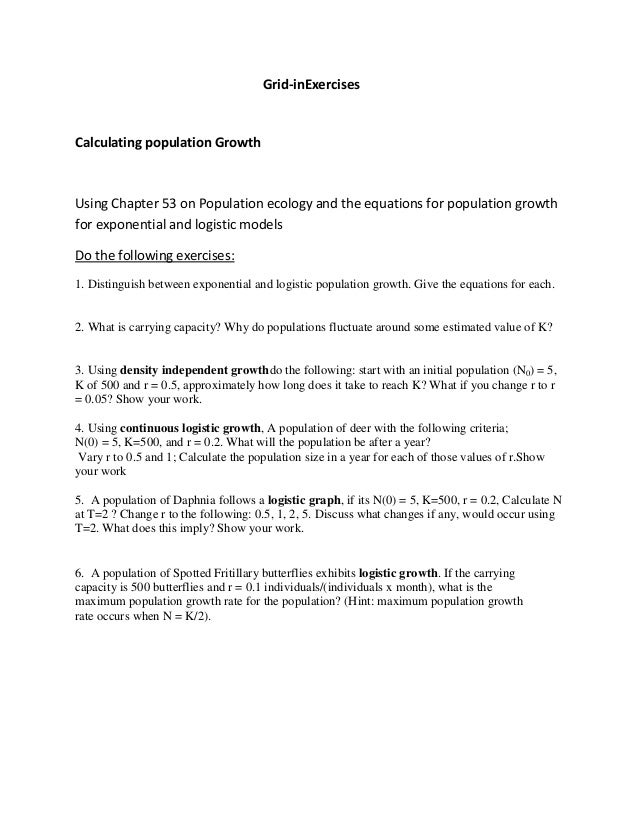 Grid-inExercises  Calculating population Growth  Using Chapter 53 on Population ecology and the equations for population g...